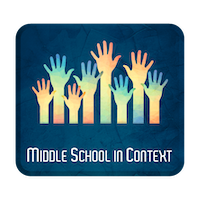 Middle School in Context