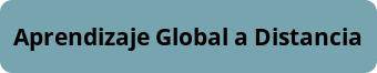 Aprendizaje Global a Distancia
