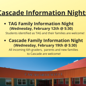 Upcoming Cascade Information Nights