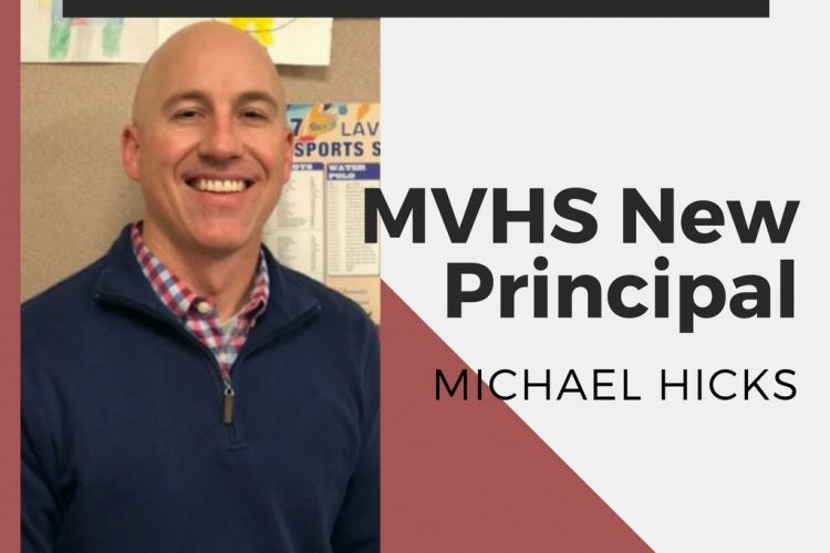 Michael Hicks New MVHS Principal